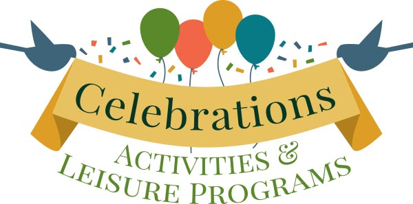 Celebrations Activities and Leisure Programs